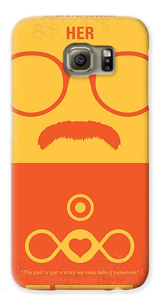 No372 My Her Minimal Movie Poster Galaxy S6 Case by Chungkong Art