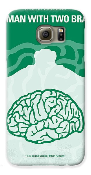 Doctor Galaxy S6 Case - No390 My The Man With Two Brains Minimal Movie Poster by Chungkong Art