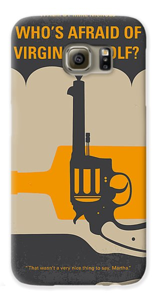 No426 My Whos Afraid Of Virginia Woolf Minimal Movie Poster Galaxy S6 Case by Chungkong Art