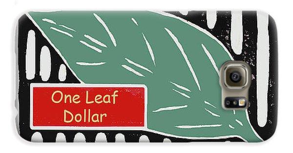 One Leaf Dollar Galaxy S6 Case
