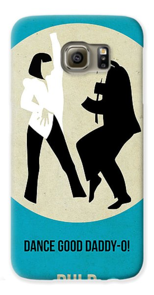 Pulp Fiction Poster 2 Galaxy S6 Case by Naxart Studio