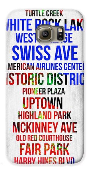 Dallas Galaxy S6 Case - Streets Of Dallas 1 by Naxart Studio
