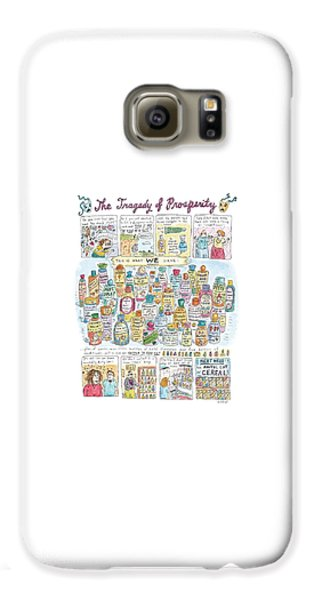'the Tragedy Of Prosperity' Galaxy S6 Case by Roz Chast