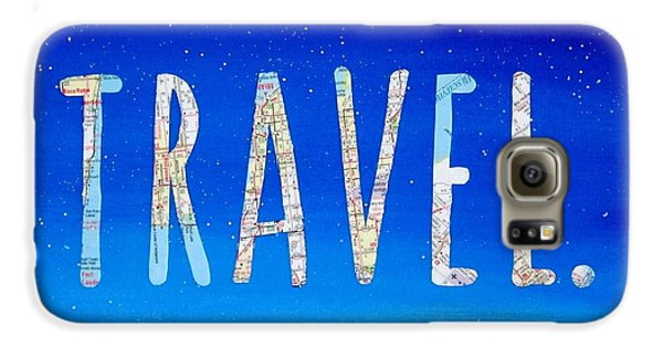 Travel Galaxy S6 Case - Travel Word Art by Michelle Eshleman