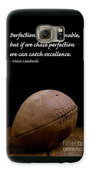 Sports Galaxy S6 Case - Vince Lombardi On Perfection by Edward Fielding