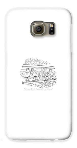 Baseball Players Galaxy S6 Case - You Know One Thing I've Always Wanted - A Summer by Richard Decker