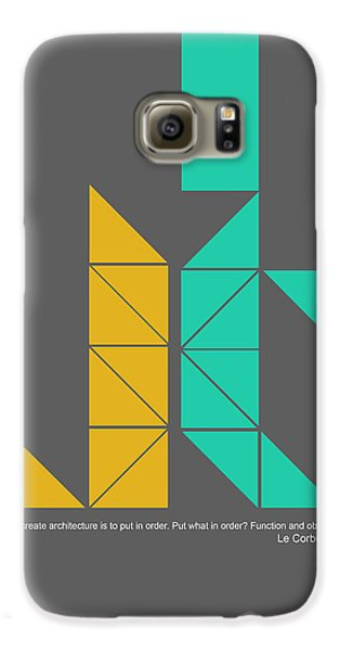 Le Corbusier Quote Poster Galaxy S6 Case by Naxart Studio