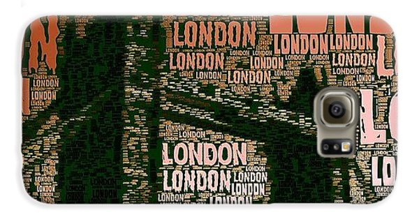 London Galaxy S6 Case - #london Just London by Ozan Goren
