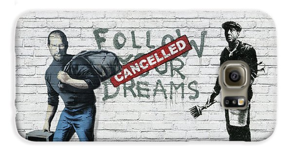 Banksy - The Tribute - Follow Your Dreams - Steve Jobs Galaxy S6 Case