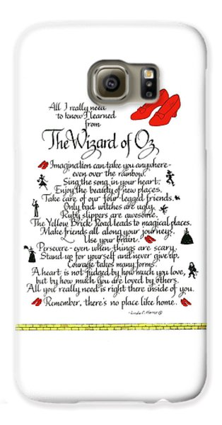 Wizard Galaxy S6 Case - All I Need To Know I Learned From The Wizard Of Oz by Linda Harris