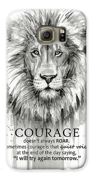 Lion Galaxy S6 Case - Lion Courage Motivational Quote Watercolor Animal by Olga Shvartsur