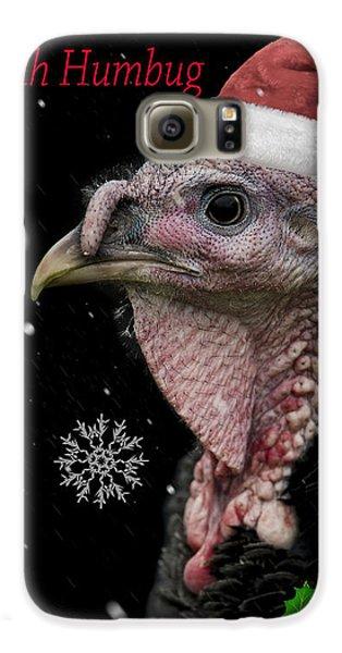 Turkey Galaxy S6 Case - Bah Humbug by Paul Neville