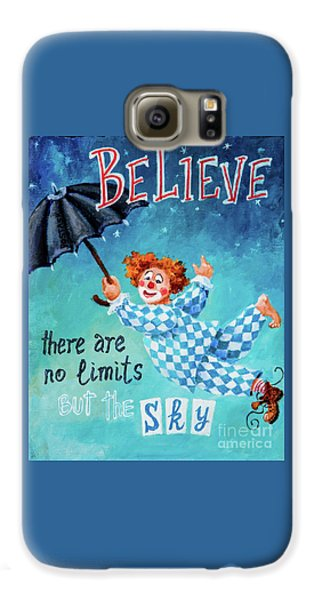 Believe Galaxy S6 Case