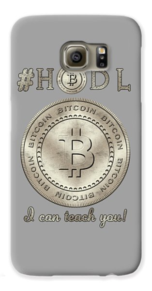 Galaxy S6 Case featuring the digital art Bitcoin Symbol Logo Hodl Quote Typography by Georgeta Blanaru