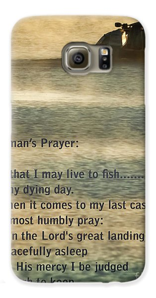 Catfish Galaxy S6 Case - Fisherman's Prayer by Robert Frederick