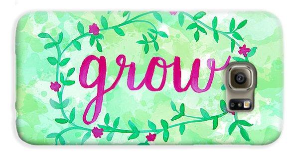 Garden Galaxy S6 Case - Grow Watercolor by Michelle Eshleman