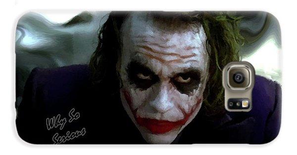 Heath Ledger Joker Why So Serious Galaxy S6 Case