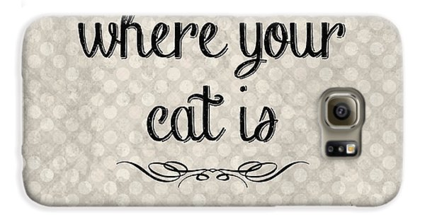Cat Galaxy S6 Case - Home Is Where Your Cat Is-jp3040 by Jean Plout