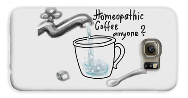 Homeopathic Coffee Galaxy S6 Case