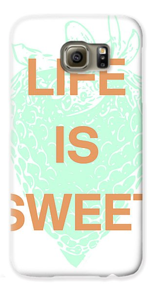 Strawberry Galaxy S6 Case - Life Is Sweet- Art By Linda Woods by Linda Woods