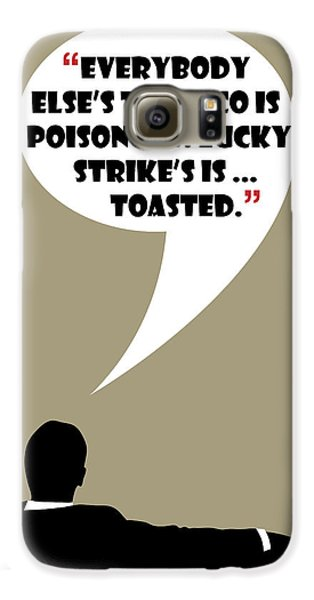 Lucky's Tobacco - Mad Men Poster Don Draper Quote Galaxy S6 Case