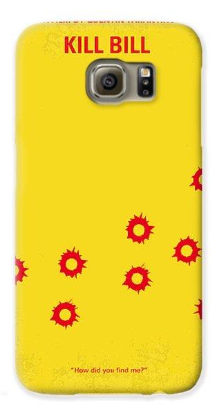 No048 My Kill Bill -part 1 Minimal Movie Poster Galaxy S6 Case by Chungkong Art