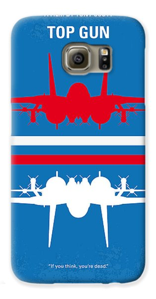 No128 My Top Gun Minimal Movie Poster Galaxy S6 Case by Chungkong Art