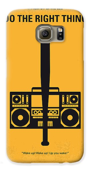 No179 My Do The Right Thing Minimal Movie Poster Galaxy S6 Case by Chungkong Art