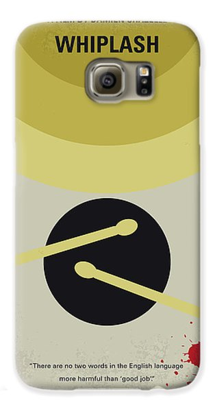 Drums Galaxy S6 Case - No761 My Whiplash Minimal Movie Poster by Chungkong Art