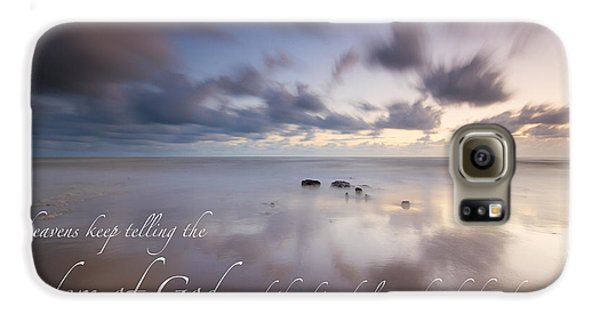 Psalm 19 1 Galaxy S6 Case