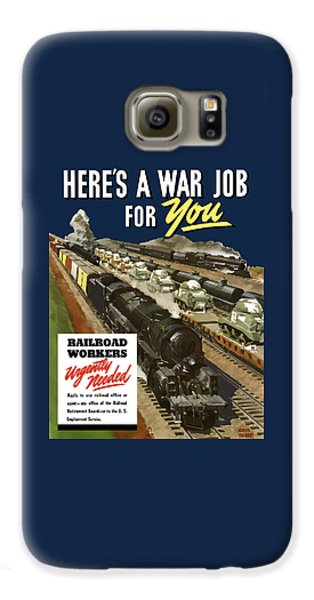 Train Galaxy S6 Case - Railroad Workers Urgently Needed by War Is Hell Store