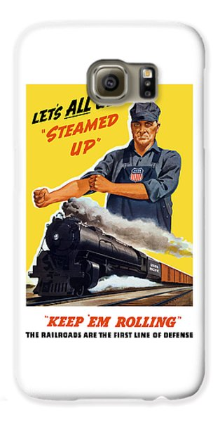 Train Galaxy S6 Case - Railroads Are The First Line Of Defense by War Is Hell Store