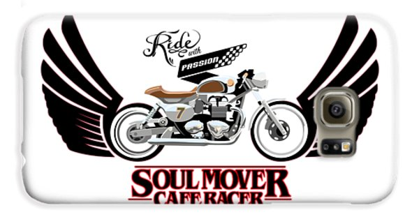 Motorcycle Galaxy S6 Case - Ride With Passion Cafe Racer by Sassan Filsoof