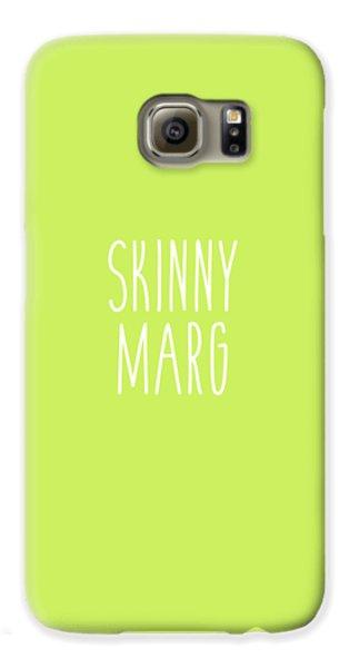 Skinny Marg Galaxy S6 Case by Cortney Herron
