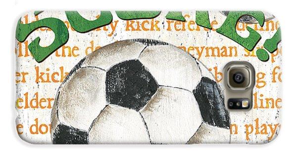 Sports Fan Soccer Galaxy S6 Case by Debbie DeWitt