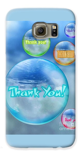 Thank You Bubbles Galaxy S6 Case