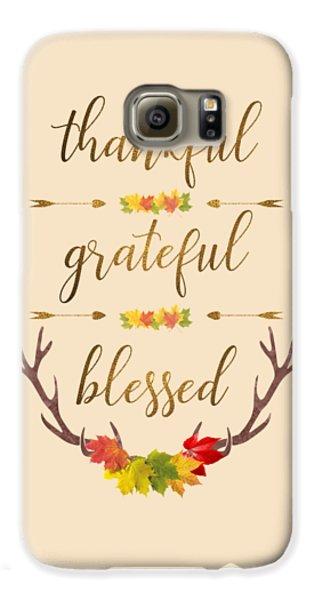 Galaxy S6 Case featuring the digital art Thankful Grateful Blessed Fall Leaves Antlers by Georgeta Blanaru