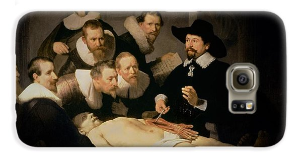 Doctor Galaxy S6 Case - The Anatomy Lesson Of Doctor Nicolaes Tulp by Rembrandt Harmenszoon van Rijn