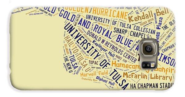 Tu Word Art University Of Tulsa Galaxy S6 Case by Roberta Peake