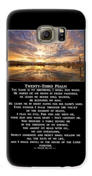 Twenty-third Psalm Prayer Galaxy S6 Case by James BO  Insogna