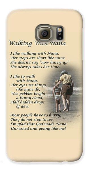 Walking With Nana Galaxy S6 Case