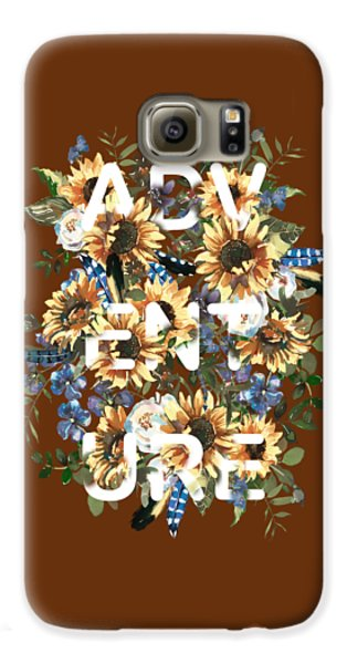Galaxy S6 Case featuring the painting Watercolour Sunflowers Adventure Typography by Georgeta Blanaru