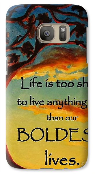 Galaxy Case featuring the painting Live Your Boldest Life by Janet McDonald