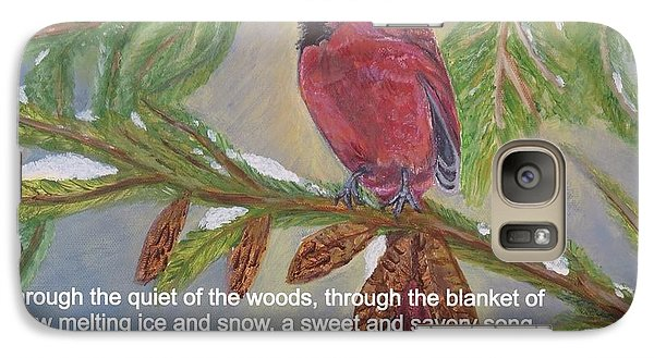 Galaxy Case featuring the painting A Tired And Hungry World Hears The Sweet And Savory Song Of A Cardinal by Kimberlee Baxter