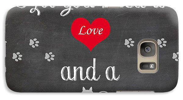 Galaxy Case featuring the digital art All You Need Is Love And A Cat - Quote by Art Photography