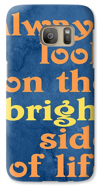 Galaxy Case featuring the digital art Always Look On The Bright Side Of Life by Ginny Gaura