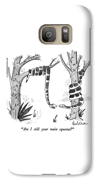 Am I Still Your Main Squeeze? Galaxy S7 Case