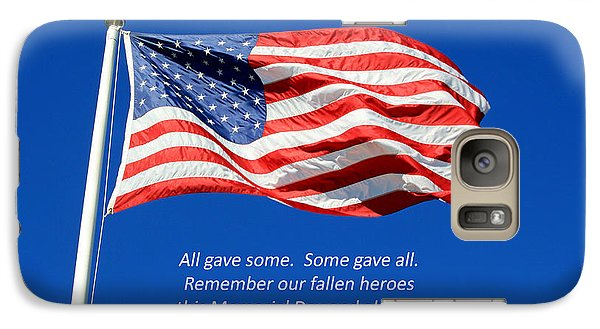 Galaxy Case featuring the photograph American Flag - Remember Our Fallen Heroes by Barbara West