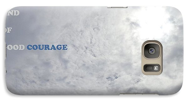 Galaxy Case featuring the photograph Being Strong With Courage by Christina Verdgeline