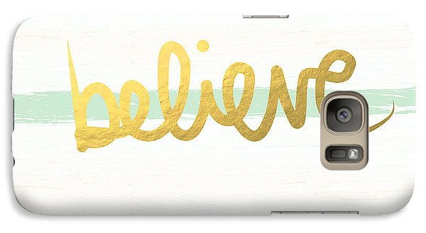 Believe In Mint And Gold Galaxy S7 Case